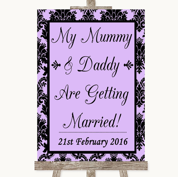 Lilac Damask Mummy Daddy Getting Married Personalised Wedding Sign