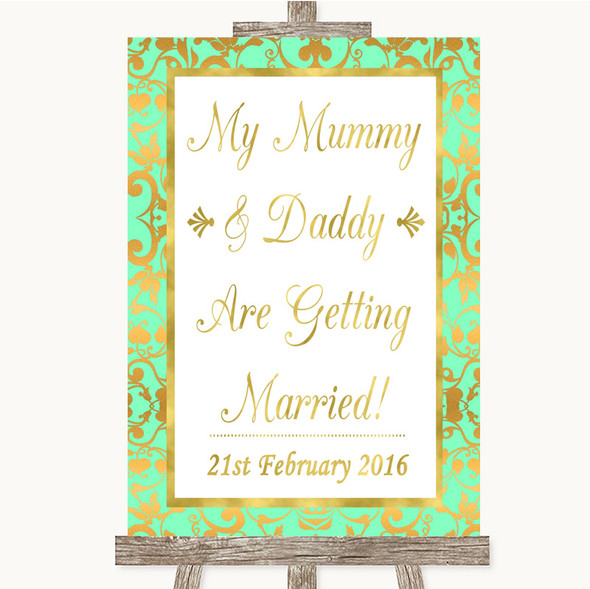 Mint Green & Gold Mummy Daddy Getting Married Personalised Wedding Sign