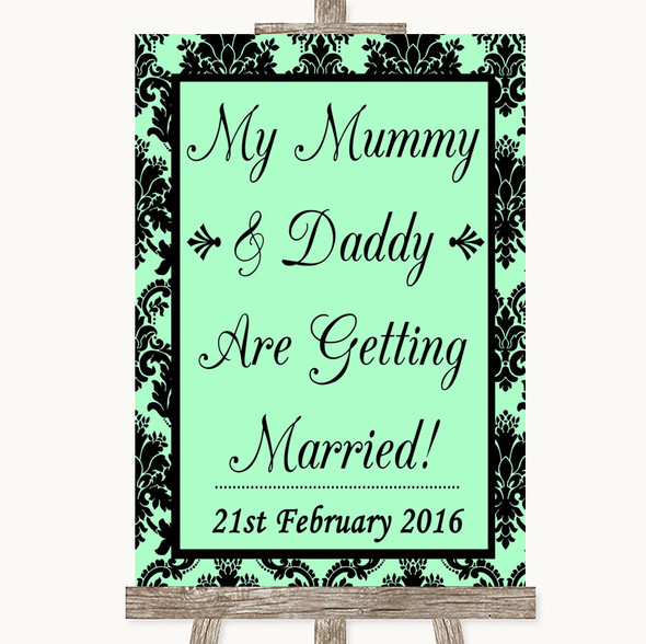 Mint Green Damask Mummy Daddy Getting Married Personalised Wedding Sign