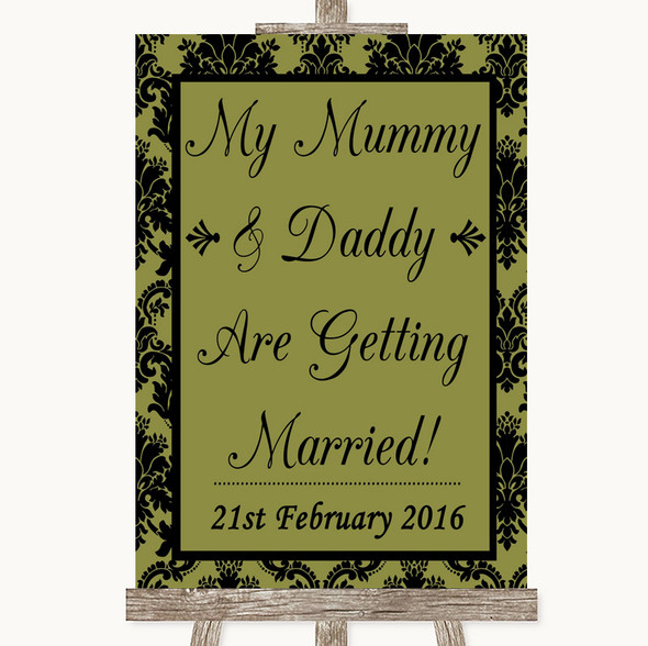 Olive Green Damask Mummy Daddy Getting Married Personalised Wedding Sign