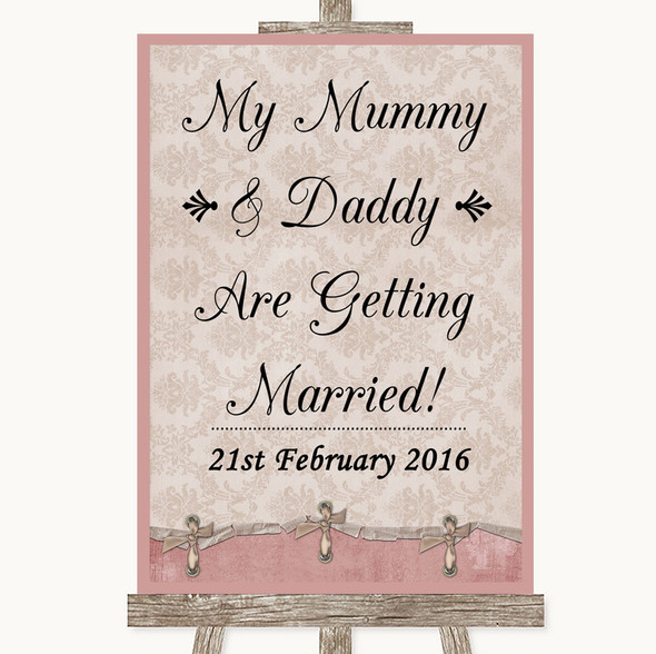 Pink Shabby Chic Mummy Daddy Getting Married Personalised Wedding Sign