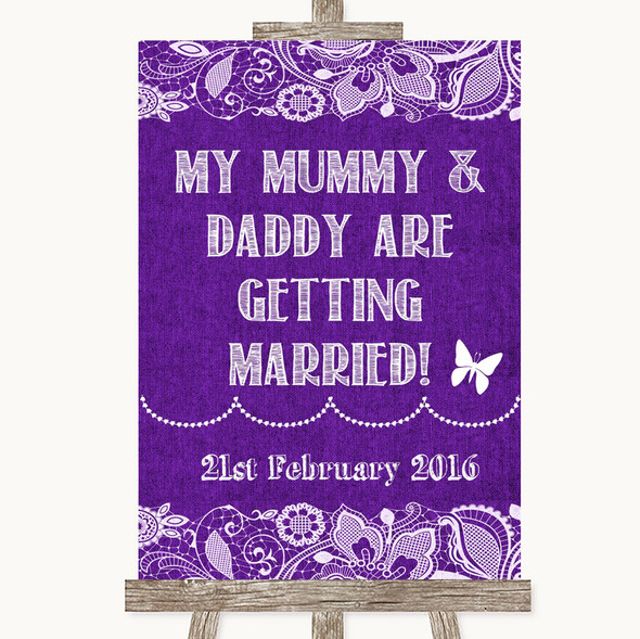 Purple Burlap & Lace Mummy Daddy Getting Married Personalised Wedding Sign