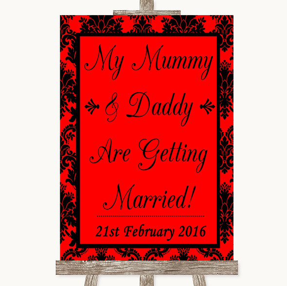 Red Damask Mummy Daddy Getting Married Personalised Wedding Sign