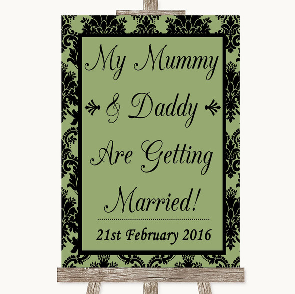 Sage Green Damask Mummy Daddy Getting Married Personalised Wedding Sign