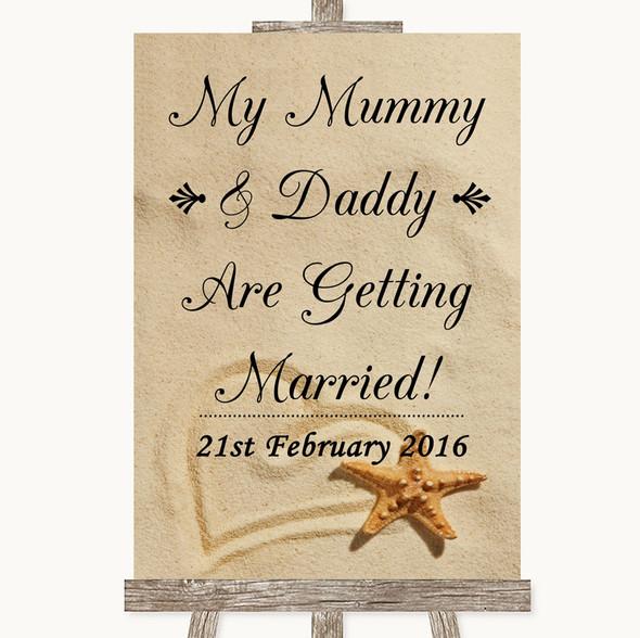 Sandy Beach Mummy Daddy Getting Married Personalised Wedding Sign