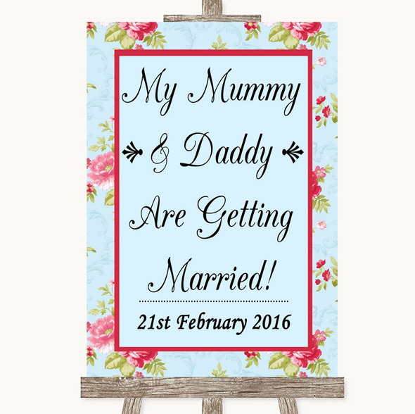 Shabby Chic Floral Mummy Daddy Getting Married Personalised Wedding Sign