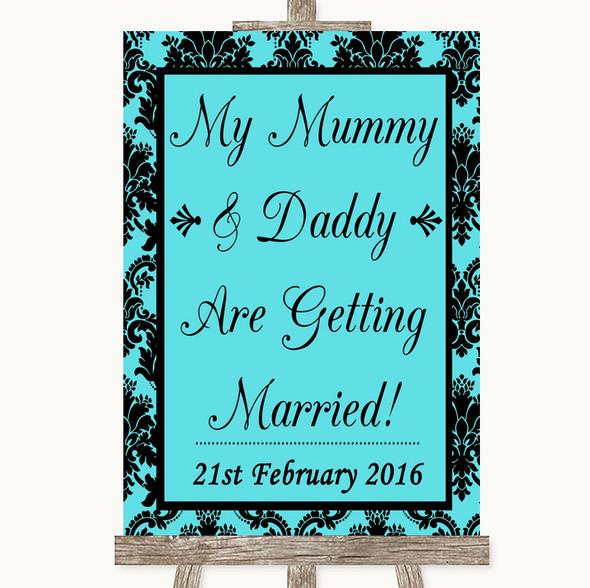 Tiffany Blue Damask Mummy Daddy Getting Married Personalised Wedding Sign