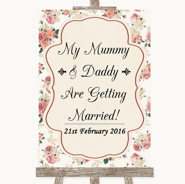 Vintage Roses Mummy Daddy Getting Married Personalised Wedding Sign