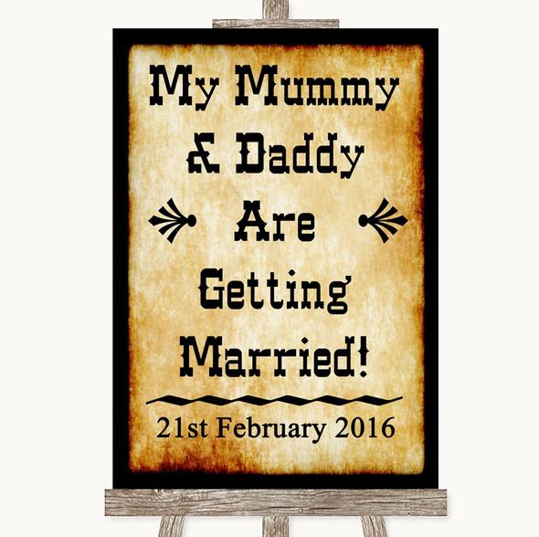 Western Mummy Daddy Getting Married Personalised Wedding Sign