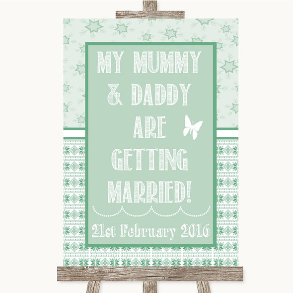 Winter Green Mummy Daddy Getting Married Personalised Wedding Sign