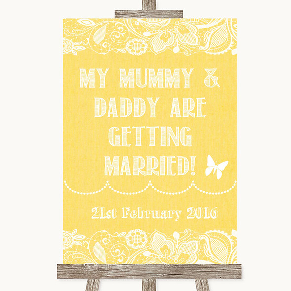 Yellow Burlap & Lace Mummy Daddy Getting Married Personalised Wedding Sign