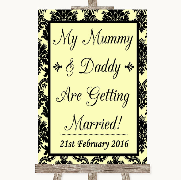 Yellow Damask Mummy Daddy Getting Married Personalised Wedding Sign