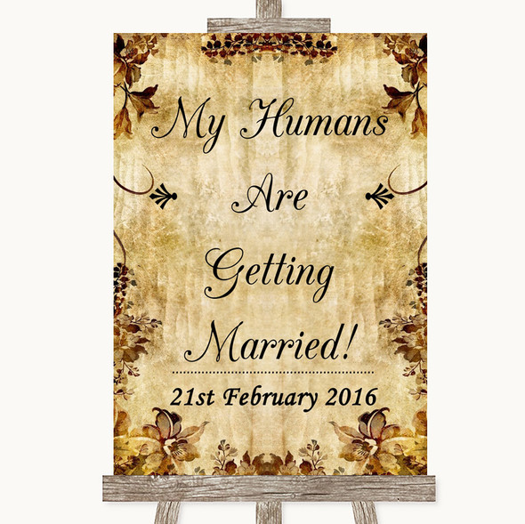Autumn Vintage My Humans Are Getting Married Personalised Wedding Sign