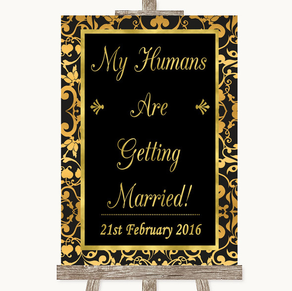 Black & Gold Damask My Humans Are Getting Married Personalised Wedding Sign