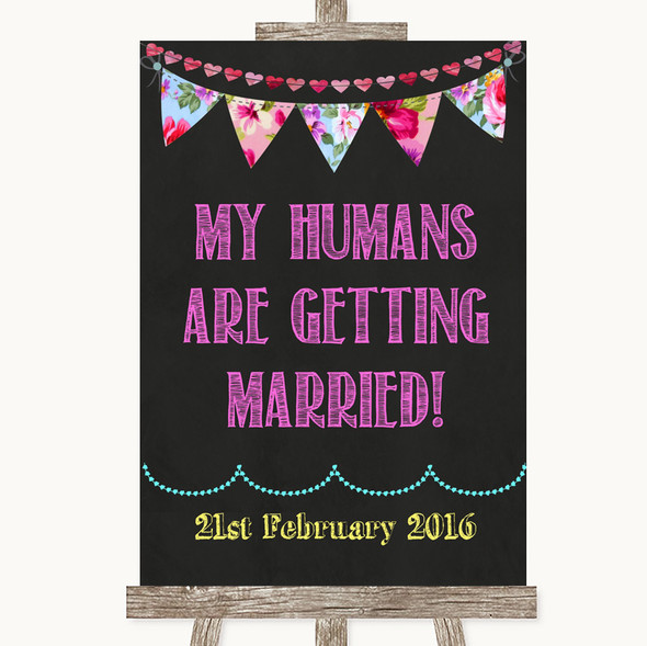 Bright Bunting Chalk My Humans Are Getting Married Personalised Wedding Sign