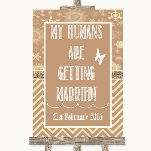 Brown Winter My Humans Are Getting Married Personalised Wedding Sign