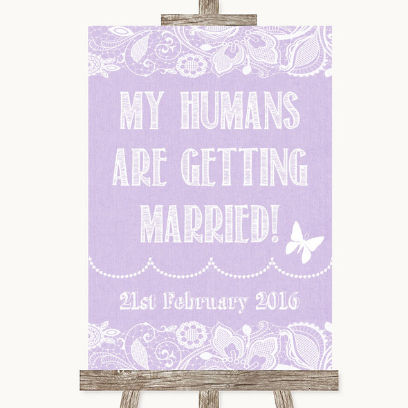 Lilac Burlap & Lace My Humans Are Getting Married Personalised Wedding Sign