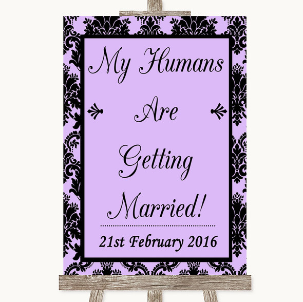 Lilac Damask My Humans Are Getting Married Personalised Wedding Sign