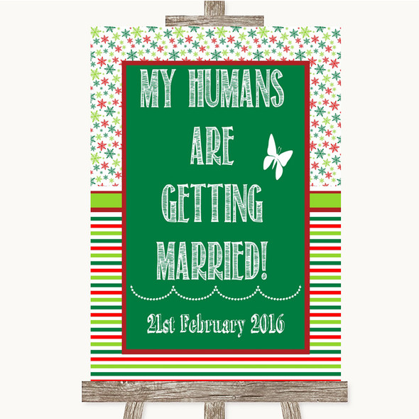 Red & Green Winter My Humans Are Getting Married Personalised Wedding Sign