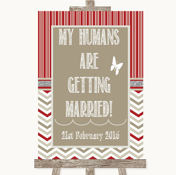Red & Grey Winter My Humans Are Getting Married Personalised Wedding Sign