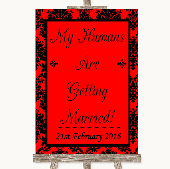 Red Damask My Humans Are Getting Married Personalised Wedding Sign