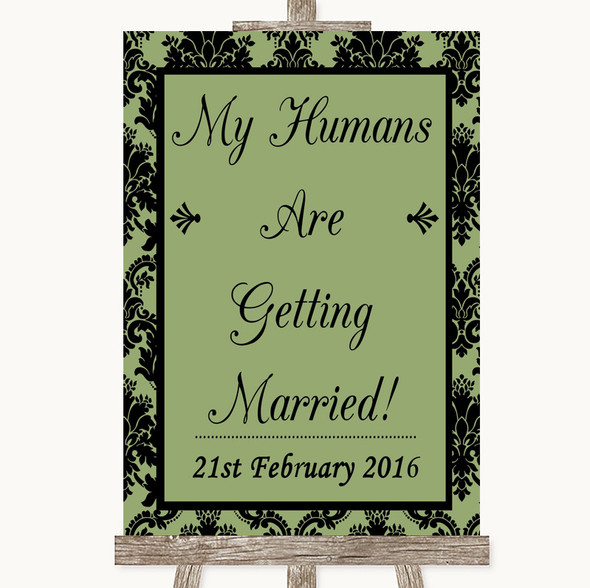 Sage Green Damask My Humans Are Getting Married Personalised Wedding Sign