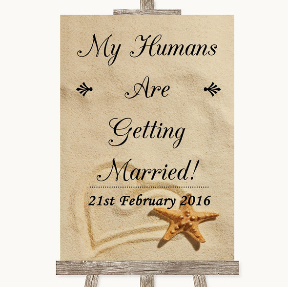 Sandy Beach My Humans Are Getting Married Personalised Wedding Sign