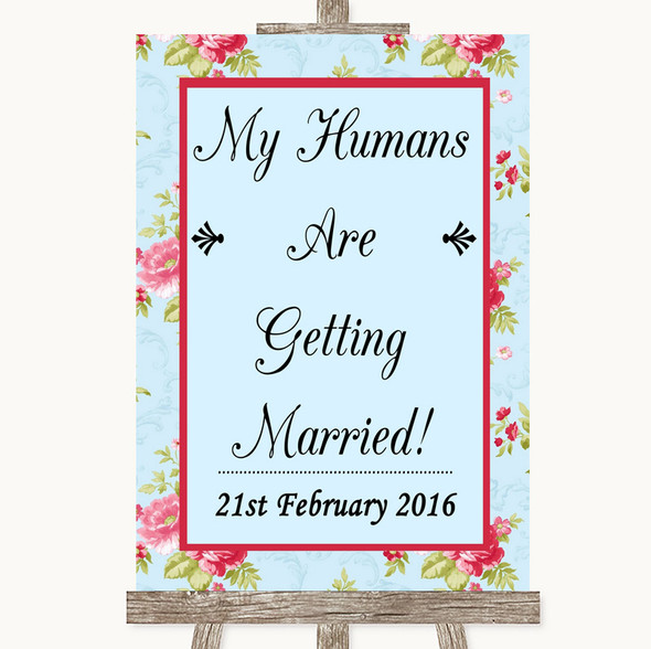 Shabby Chic Floral My Humans Are Getting Married Personalised Wedding Sign