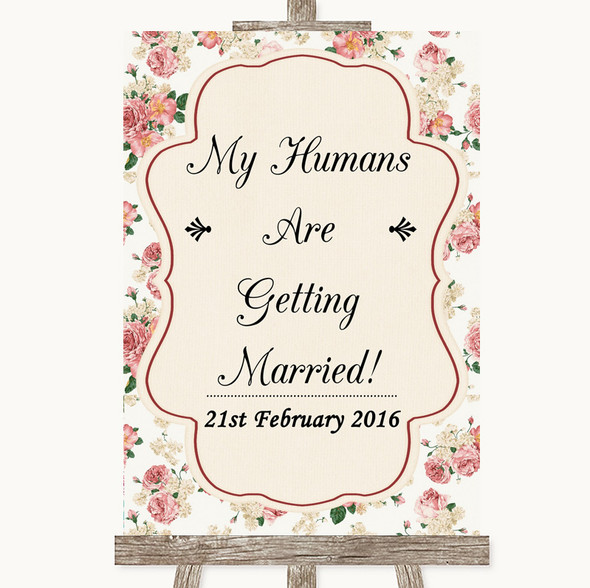 Vintage Roses My Humans Are Getting Married Personalised Wedding Sign