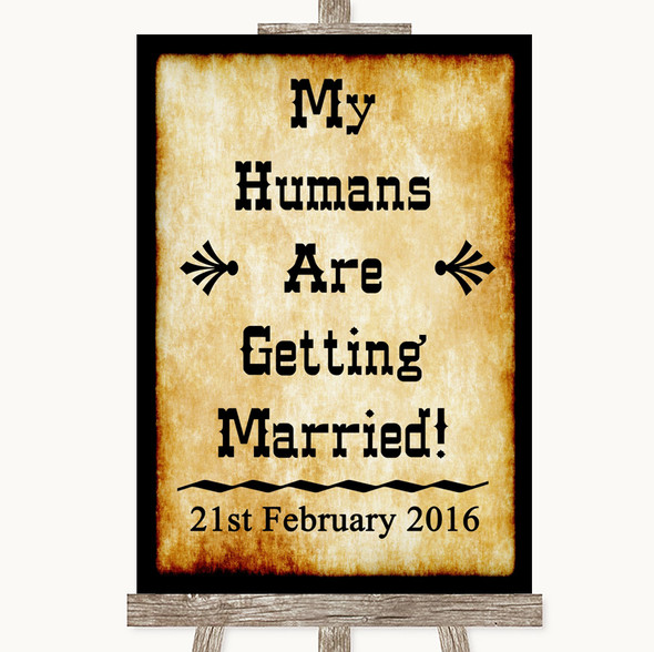 Western My Humans Are Getting Married Personalised Wedding Sign
