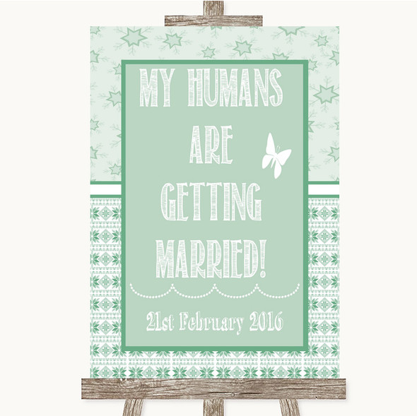 Winter Green My Humans Are Getting Married Personalised Wedding Sign