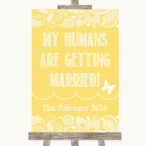 Yellow Burlap & Lace My Humans Are Getting Married Personalised Wedding Sign