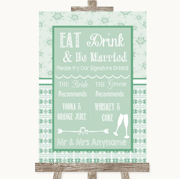 Winter Green Signature Favourite Drinks Personalised Wedding Sign