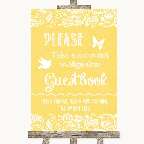 Yellow Burlap & Lace Take A Moment To Sign Our Guest Book Wedding Sign