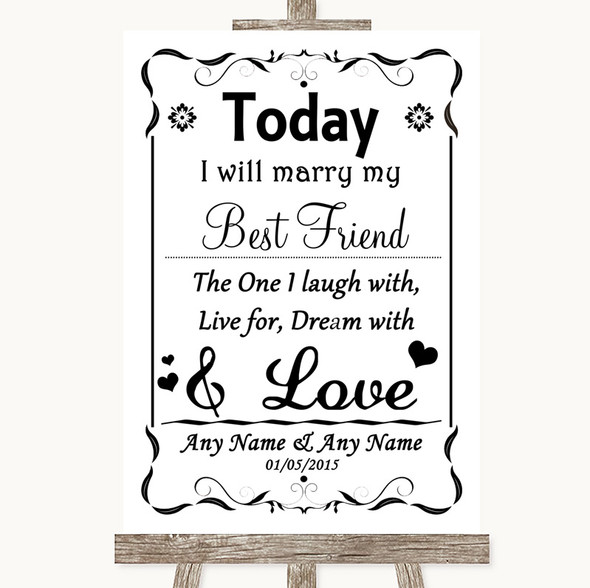 Black & White Today I Marry My Best Friend Personalised Wedding Sign