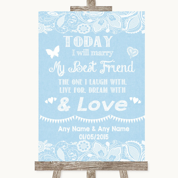 Blue Burlap & Lace Today I Marry My Best Friend Personalised Wedding Sign