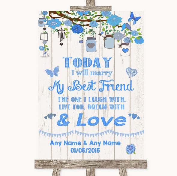Blue Rustic Wood Today I Marry My Best Friend Personalised Wedding Sign