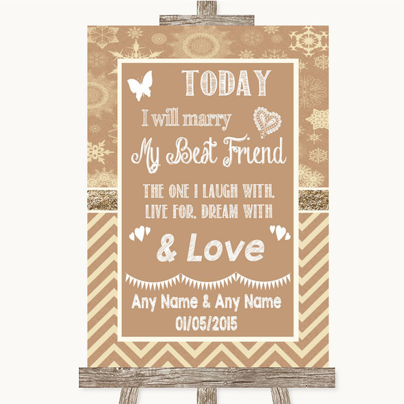 Brown Winter Today I Marry My Best Friend Personalised Wedding Sign