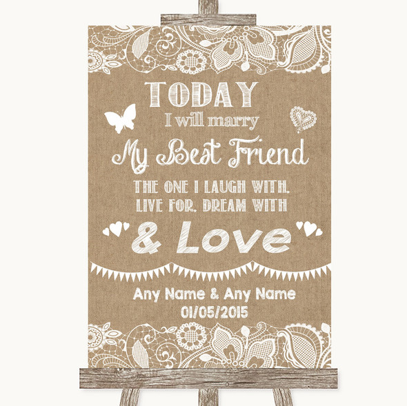 Burlap & Lace Today I Marry My Best Friend Personalised Wedding Sign