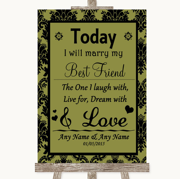 Olive Green Damask Today I Marry My Best Friend Personalised Wedding Sign