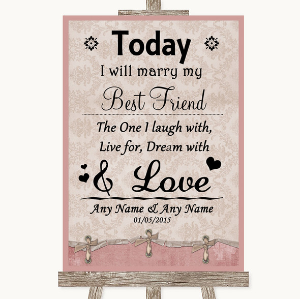 Pink Shabby Chic Today I Marry My Best Friend Personalised Wedding Sign