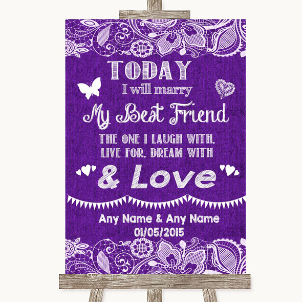 Purple Burlap & Lace Today I Marry My Best Friend Personalised Wedding Sign