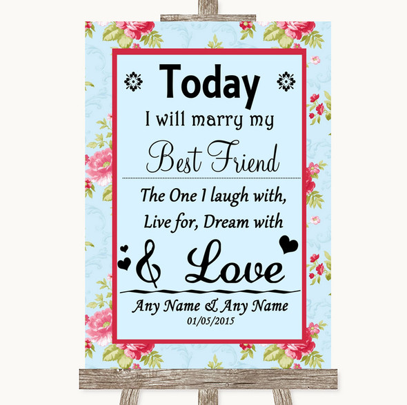 Shabby Chic Floral Today I Marry My Best Friend Personalised Wedding Sign