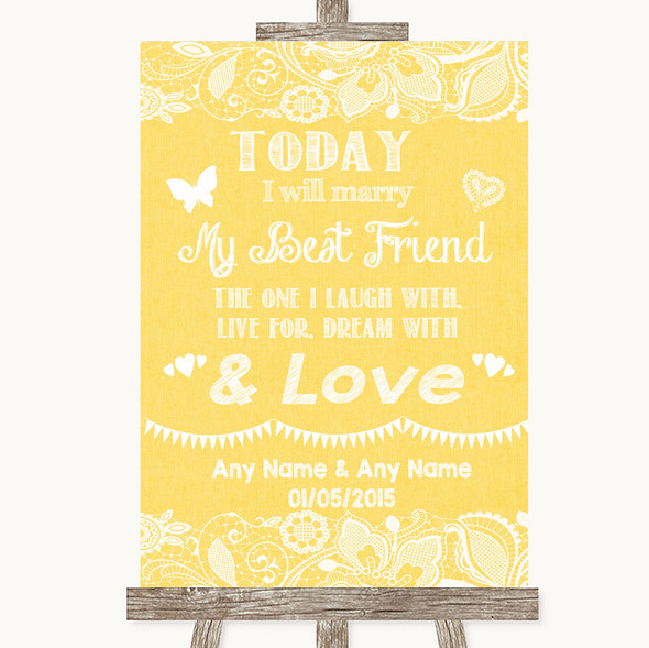 Yellow Burlap & Lace Today I Marry My Best Friend Personalised Wedding Sign