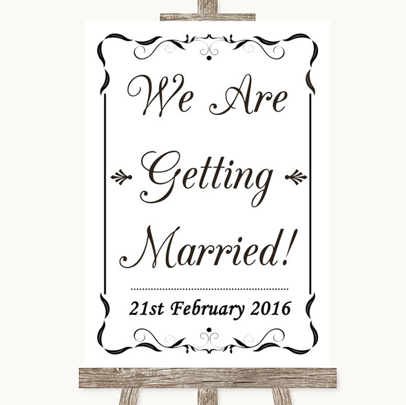 Black & White We Are Getting Married Personalised Wedding Sign