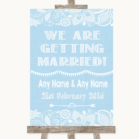Blue Burlap & Lace We Are Getting Married Personalised Wedding Sign