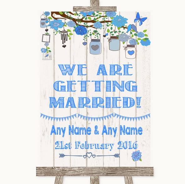 Blue Rustic Wood We Are Getting Married Personalised Wedding Sign