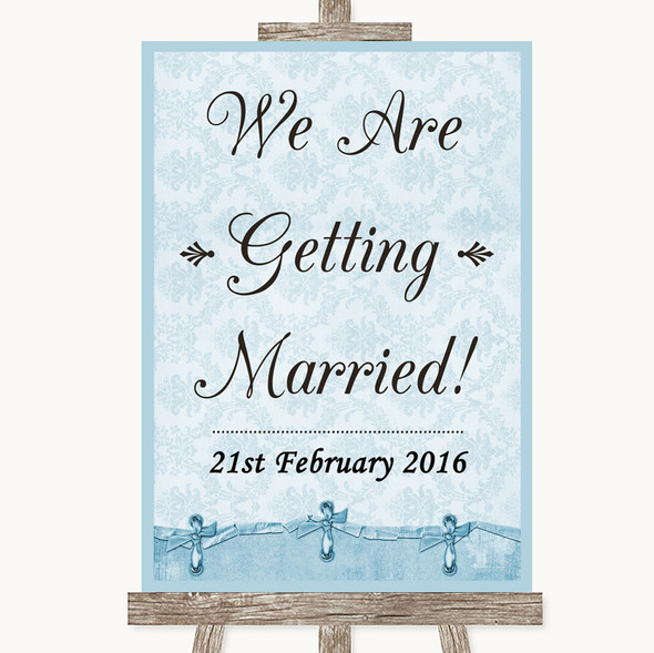 Blue Shabby Chic We Are Getting Married Personalised Wedding Sign