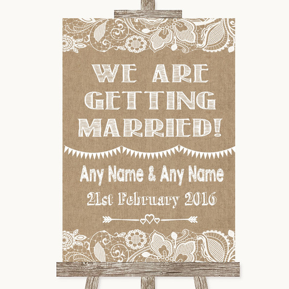 Burlap & Lace We Are Getting Married Personalised Wedding Sign