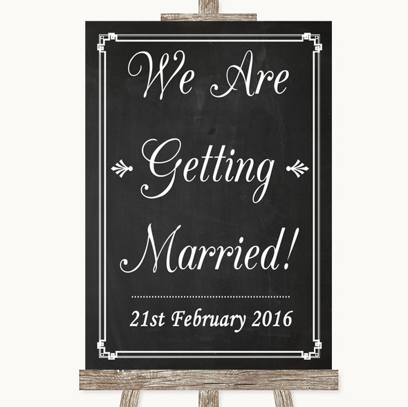 Chalk Style We Are Getting Married Personalised Wedding Sign